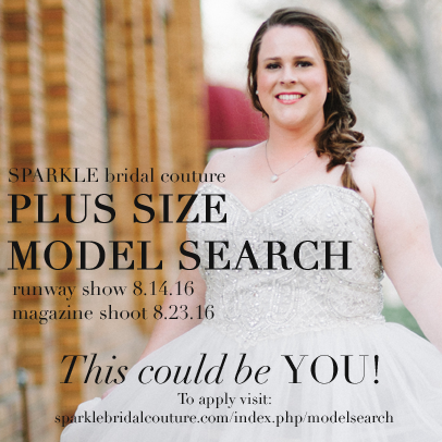 SPARKLE bridal couture, plus size model search